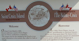 The story board tells of the first European settlement on St. Croix Island.
