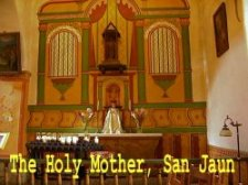 The Holy Mother, San Huan