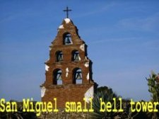 San Miguel small bell tower